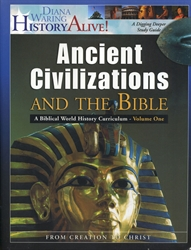 Ancient Civilizations and the Bible Volume One