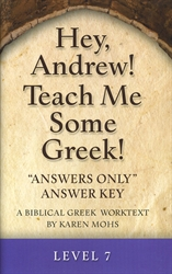 "Hey, Andrew! Teach Me Some Greek! 7 - ""Answers Only"" Answer Key"