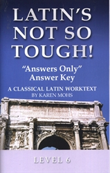 "Latin's Not So Tough! 6 - ""Answers Only"" Answer Key"
