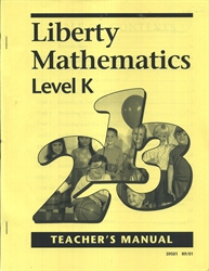 Liberty Mathematics Level K - Teacher Manual