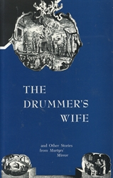 Drummer's Wife and Other Stories from Martyrs' Mirror - Exodus Books