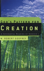 God's Pattern for Creation