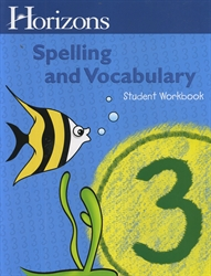 Horizons Spelling & Vocabulary 3 - Student Workbook - Exodus Books