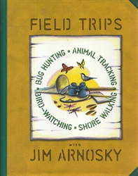 Field Trips with Jim Arnosky
