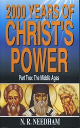 2000 Years of Christ's Power Part Two