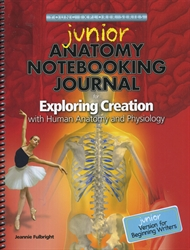 Exploring Creation with Human Anatomy - Notebooking Journal (Junior)