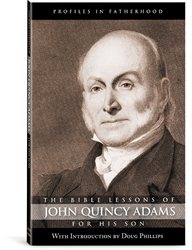 Bible Lessons of John Quincy Adams For His Son
