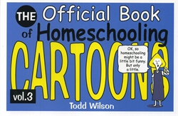 Official Book of Homeschooling Cartoons Volume 3