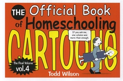 Official Book of Homeschooling Cartoons Volume 4
