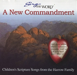 Sing the Word: A New Commandment - CD