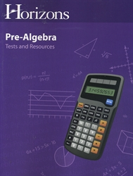 Horizons Pre-Algebra - Tests and Resource Book