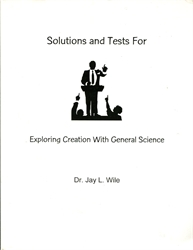 Exploring Creation With General Science - Solutions and Tests (old)