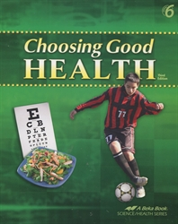Choosing Good Health - Student Text