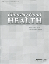Choosing Good Health - Test/Study Book