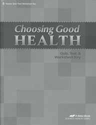 Choosing Good Health - Test/Study Key