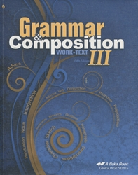 Grammar and Composition III - Worktext