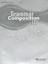 Grammar and Composition III - Test/Quiz Book