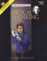 James Madison Critical Thinking Course - Instruction/Answer Guide