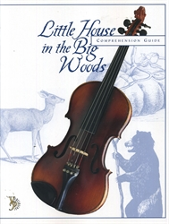 Little House in the Big Woods - Comprehension Guide