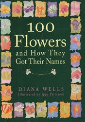 100 Flowers and How They Got Their Names - Exodus Books