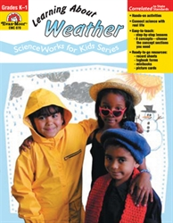 ScienceWorks: Learning About Weather Grades K-1