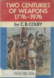 Two Centuries of Weapons 1776-1976 - Exodus Books