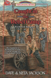 Caught in the Rebel Camp - Exodus Books