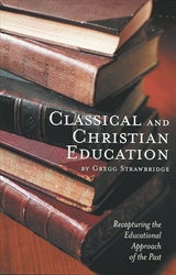 Classical and Christian Education