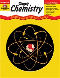 ScienceWorks: Simple Chemistry Grades 4-6