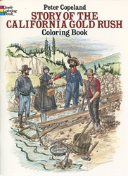 Story of the California Gold Rush - Coloring Book