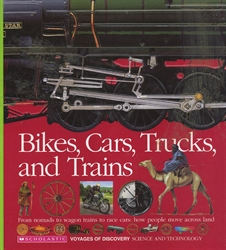 Bikes, Cars, Trucks, and Trains