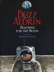 Buzz Aldrin: Reaching for the Moon