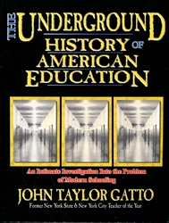 Underground History of American Education