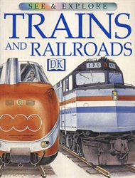 See & Explore Trains and Railroads