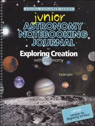 Exploring Creation With Astronomy - Notebooking Journal (Junior)