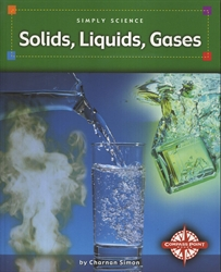 Solids, Liquids, Gases (Simply Science series)