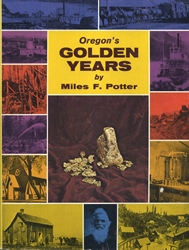 Oregon's Golden Years - Exodus Books