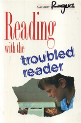 Reading with the Troubled Reader