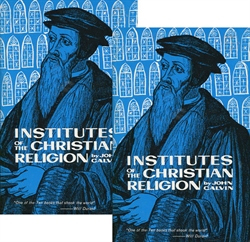 Institutes of the Christian Religion - 2 Volumes