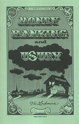 Money, Banking and Usury