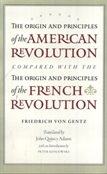 Origin and Principles of the American Revolution, Compared with the Origin and Principles of the French Revolution