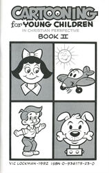 Cartooning for Young Children Book II