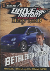 Drive Thru History Holy Land #3: Bethlehem to Caesarea - Exodus Books