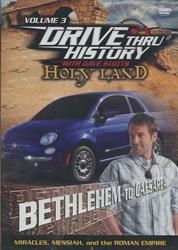Drive Thru History Holy Land #3: Bethlehem to Caesarea - Exodus Books