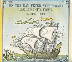 On The Day Peter Stuyvesant Sailed Into the Town