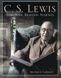 C. S. Lewis: The Man Behind Narnia