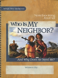 Who is My Neighbor? - Notebooking Journal