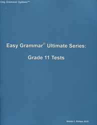 Easy Grammar Ultimate Grade 11 - Student Test Booklet