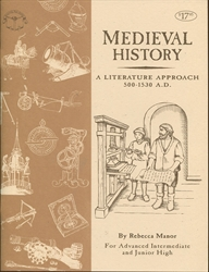 Medieval History - Advanced Intermediate and Junior High Guide