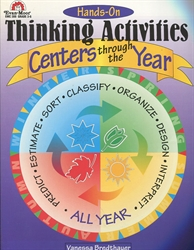 Hands-On Thinking Activities Centers Through the Year Grades 3-6